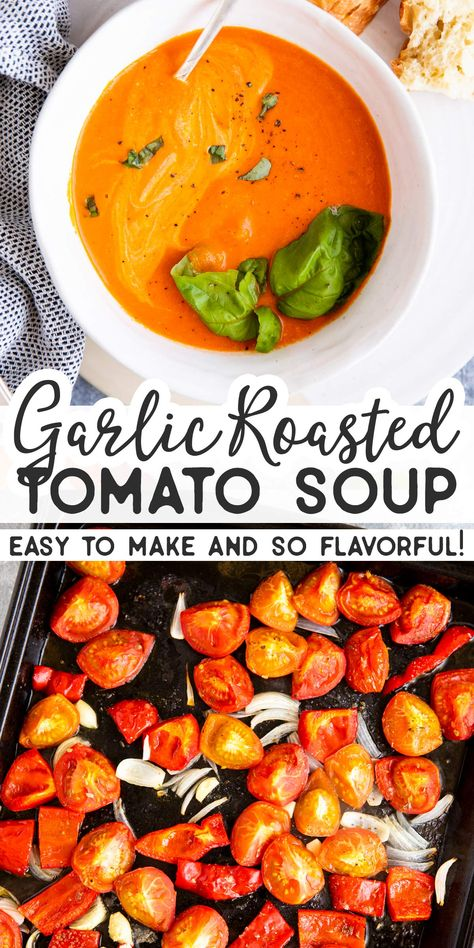 Garlic Roasted Tomato Soup is easy to make with garden-fresh tomatoes. Just roast them in the oven and you'll serve a bowlful of steaming hot and flavorful tomato soup in no time! Fresh Tomato Soup, Fresh Tomato Recipes, Roasted Tomato Soup, Garlic Soup, Roasted Tomatoes, Recipe Of Tomato Soup, Tomato Garlic Recipe, Vegan Tomato Recipe, Garden Tomato Recipes