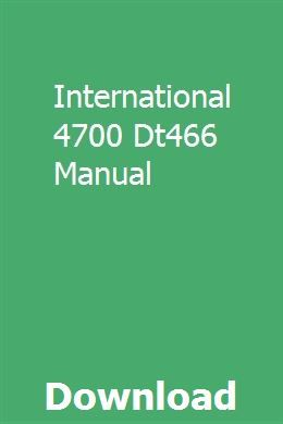International 4700 Dt466 Manual Manual International Truck Reading Habits