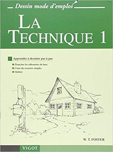 La Technique Tome 1 Apprendre A Dessiner Pas A Pas Pdf Gratuit Telecharger Livre Cours De Dessin Gratuit Dessin Gratuit Apprendre A Dessiner