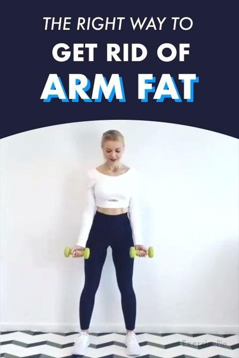 The Right Way To Get Rid Of Arm Fat