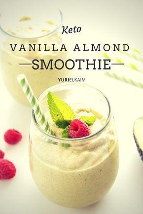 Vanilla Almond Keto Protein Shake Yuri Elkaim Recipe Keto Protein Shakes Keto Breakfast Smoothie Keto Smoothie Recipes