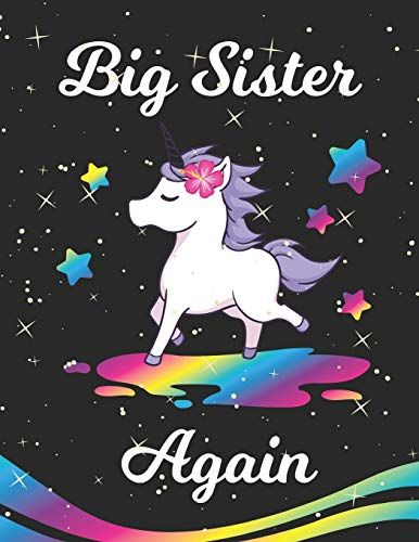 Big Sister Again Unicorn Journal For Writing Drawing Doodling With Unicorn Inspirational Quotes And C Little Boy Quotes Brother Birthday Quotes Daughter Poems