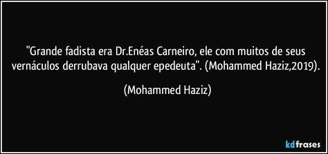 Grande Fadista Era Dr Eneas Carneiro Ele Com Muitos De Seus
