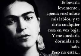 Resultado De Imagen Para Frases De Frida Kahlo Amor Frida