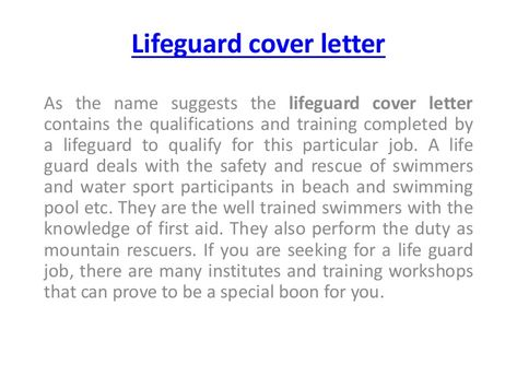 As the name suggests the lifeguard cover letter contains the - sample lifeguard resume