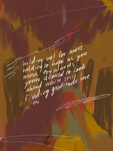 #gratitude #Bepresent #poetry #words #art #writer #artist #digitalcreator #thewaiting #waiting #bestill #hope #hopeful #inspiration #wallpapers