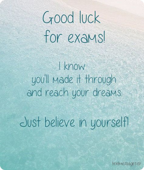 Wishing someone good luck for exams