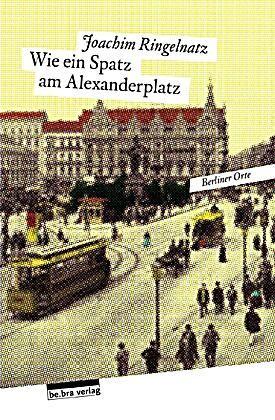 Wie Ein Spatz Am Alexanderplatz Joachim Ringelnatz Kartoniert Tb Buch In 2020 Ringelnatz Bucher Und Bilder
