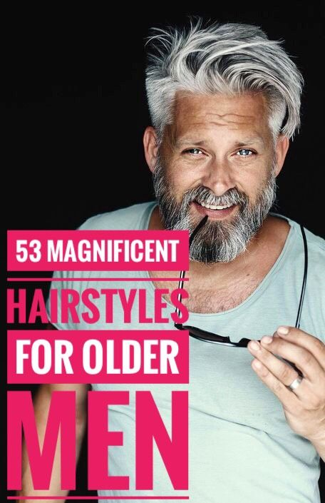 Hairstyles For Older Men 50 Magnificent Ways To Style Your Hair