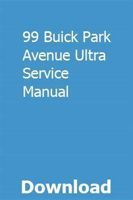 99 Buick Park Avenue Ultra Service Manual Repair Manuals Singer Sewing Machine Chilton Repair Manual