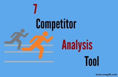 7 SEO Competitor Analysis Tools for Beginners