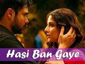 Hasi Ban Gaye Male Ami Mishra Hamari Adhuri Kahani Youtube Guitar Chords Lyrics Youtube
