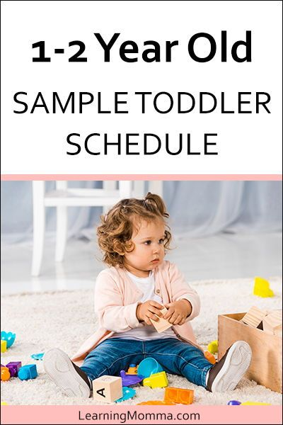 1 Year Old Schedule Sample Through 2 Years Old 1 Year Old Schedule Toddler Schedule 1 Year Olds