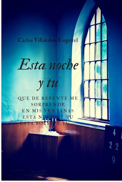 Entre Los Versos De Carlos: Esta Noche Y tu