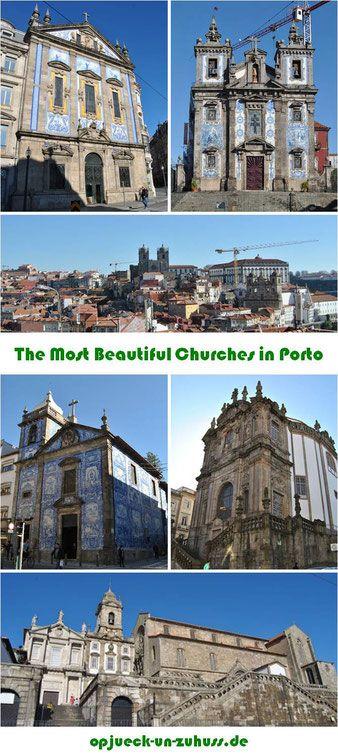 The Most Beautiful Churches In Porto Kirchen Jakobsweg Spanien
