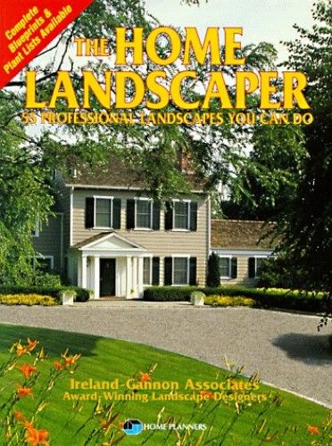 The Home Landscaper 55 Profession Landscapes You Can Do By Ann