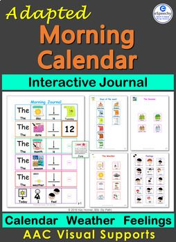 Adapted Morning calendar, weather & feelings - Interactive Journal. Visual support to facilitate inclusion in morning routines. #aac #visualsupport #speechtherapy #school #esl #sped #autism #homeschool