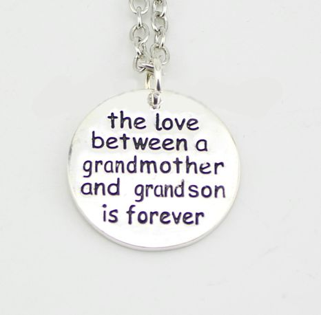 This saying on this necklace is so true!  The love between a grandmother and grandson is forever. **Order Yours Here** - http://deserves.com/products/the-love-between-a-grandmother-and-grandson-is-forever-necklace