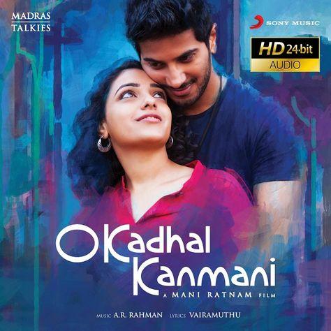 O Kadhal Kanmani 24 Bit 2015 Flac Wav Songs Download Tamil