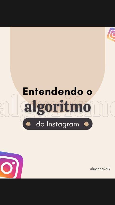Entendendo o Algoritmo do Instagram