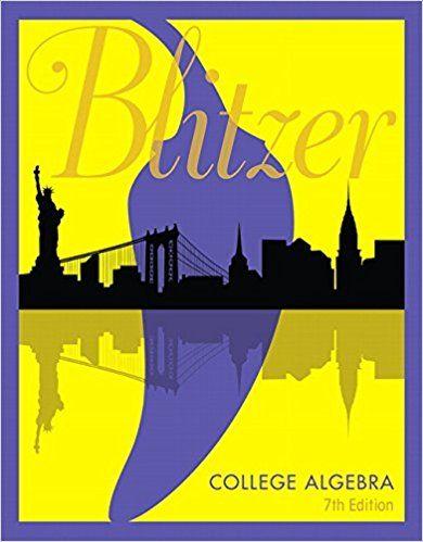 College Algebra 7th Edition By Robert F Blitzer Pdf