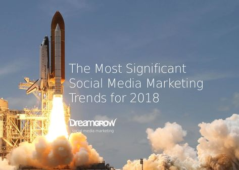 The Most Significant Social Media Marketing Trends for 2021