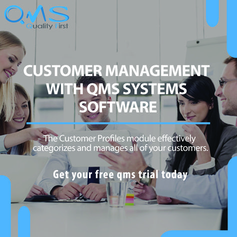 Customer Management With QMS Systems Software