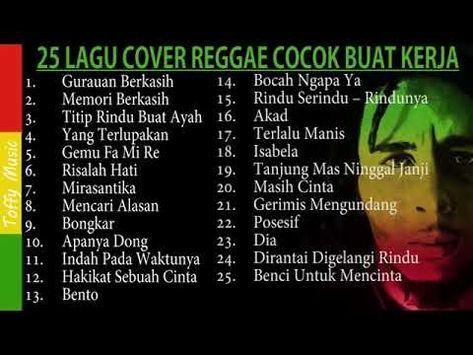 Kumpulan 25 Lagu Versi Reggae Terpopuler Cocok Untuk Teman Kerja