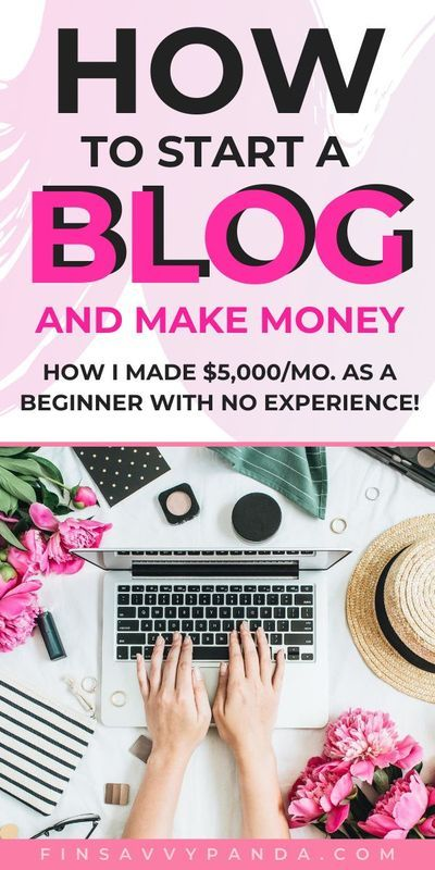 How To Start A Blog And Make Money (A Detailed Step-By-Step Guide) - Finsavvy Panda