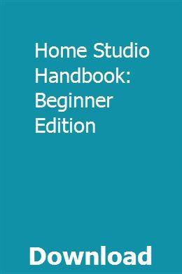 Home Studio Handbook: Beginner Edition download online full