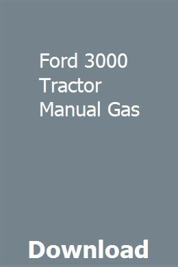 Ford 3000 Tractor Manual Gas Vw Passat Owners Manuals Car Owners Manuals