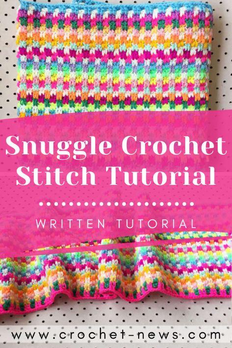 Snuggle Crochet Stitch Tutorial  Written - Crochet News