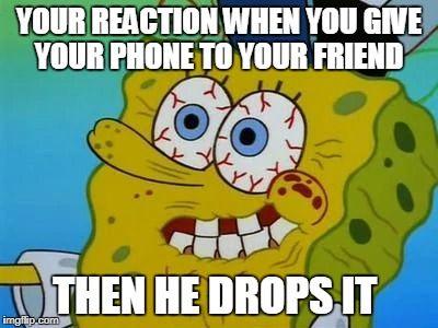 Don T Be Like This Guy Save Your Phone With A Phone Lasso Spongebob Spongebobsquarepants Funny Memes Fu Funny Prank Videos Cartoon Logic Spongebob Memes