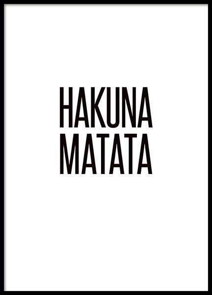 Poster met tekst met de quote Hakuna Matata die de meesten van ons wel kennen. Een perfecte poster voor aan de muur. De poster zal je een goed humeur geven. www.desenio.nl