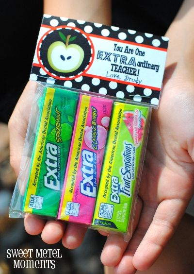 "DIY Teacher Gift - cute label ""You are one EXTRAordinary teacher"" on package of Extra gum. Great idea for special needs or inclusion classrooms where parents are asked to keep up gum supplies used for sensory breaks / neurological calming and organization"