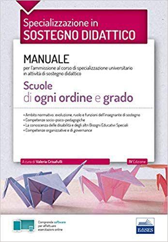 Specializzazione In Sostegno Didattico Manuale Per L Ammissione Al Corso Di Specializzazione Univer E Book Books Words