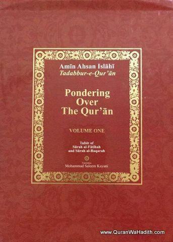 Pondering Over The Quran, Vol 1, Tafseer By Maulana Amin