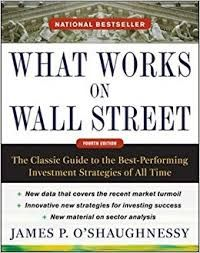 What Works On Wall Street James O Shaughnessy All About Time