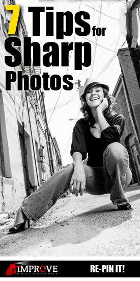 7 Tips for Sharper Photos