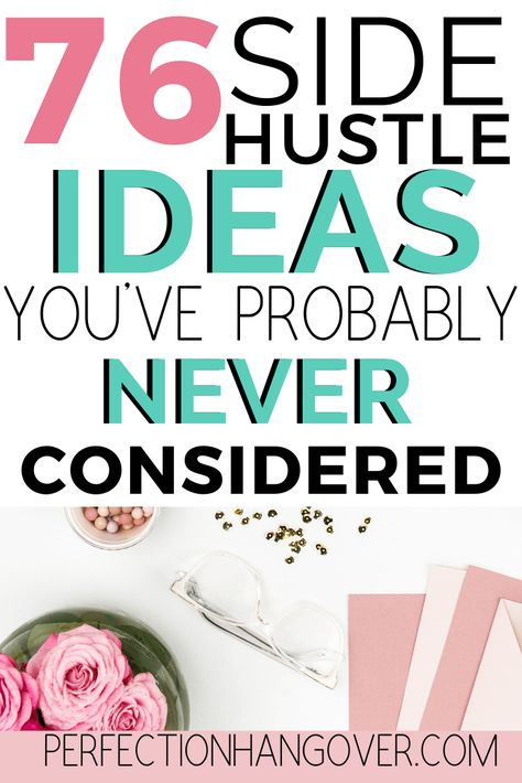 If you're working a full time job but want to earn some extra cash, there are tons of side hustles that can work for you! Click through for 76 side hustle ideas to make money on the side, including ideas on working from home, making money online, part-time jobs, passive income, and tips for how to make money fast. What are you waiting for? Start your new side hustle today! #MakeMoney #PersonalFinance #SideHustles via @perfectionhangover