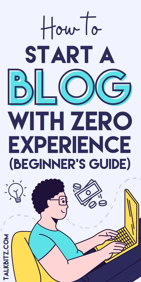 Blogging in 2021: How to Start a Blog in 2021