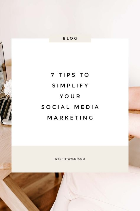 Social media marketing doesn't need to be as complicated as you think it is. So often, we overcomplicate our social media marketing (ESPECIALLY Instagram marketing!) and we wind up not doing any social media marketing at all.  Here are 7 tips to simplify your social media marketing. Read this and implement these into your business for social media marketing simplified!
