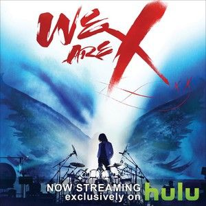 X-Japan Documentary Film We Are X Streams on Hulu