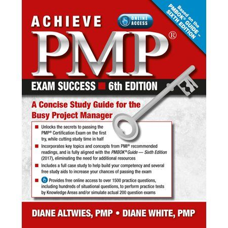 Achieve Pmp Exam Success A Concise Study Guide For The Busy Project Manager Edition 6 Paperback Walmart Com In 2020 Exam Success Pmp Exam Study Guide