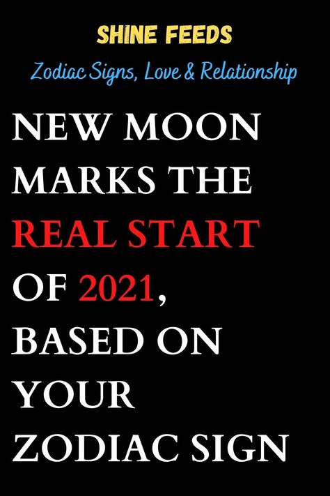 NEW MOON MARKS THE REAL START OF 2021, BASED ON YOUR ZODIAC SIGN #2021horoscope #2021zodiasign #zodiacpost #astrologysigns #astro #zodiaclove #scorpion #zodii #memes #astrologypost #signs #spirituality #moon #signos #like #zodiak #meme #firesigns #spiritual #sunsign #astrologersofinstagram #quotes #zodiacfun #astrologie #virgowomen