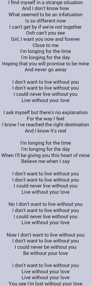 Foreigner I Don T Want To Live Without You Without You Quotes Be Yourself Quotes Quotes