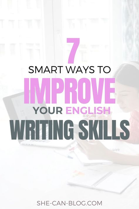 7 Smart ways to improve your English writing skills in no time