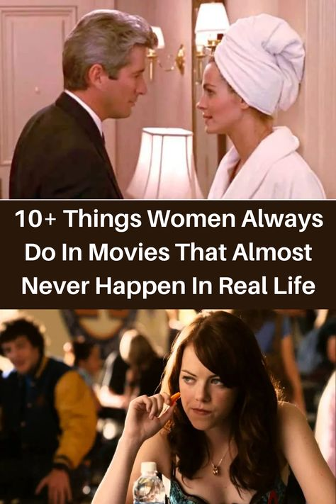 10+ Things Women Always Do In Movies That Almost Never Happen In Real Life