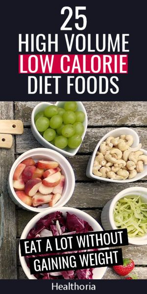 25 Of The Best High Volume Low Calorie Foods No Calorie Foods