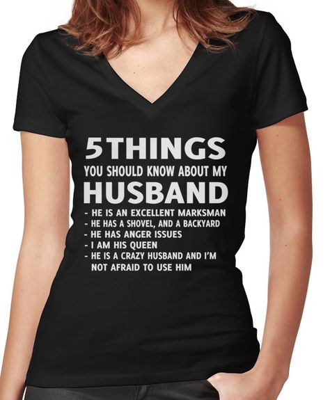 5 Things You should Know About My Husband T-Shirt | Women's Fitted V-Neck T-Shirt